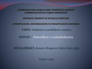 AZRBAYCAN RESPUBLIKASI KND TSRR FATI NAZIRLIYI AZRBAYCAN D VLT AQRAR UNIVERSITETI     BAYTARLIQ TBABTI V CZA ILIQ FAK LT