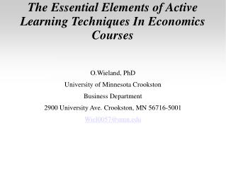 The Essential Elements of Active Learning Techniques In Economics Courses