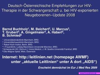 Deutsch- sterreichische Empfehlungen zur HIV-Therapie in der Schwangerschaft u. bei HIV-exponierten Neugeborenen Update