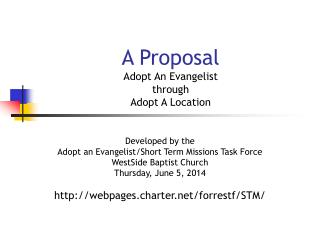 A Proposal Adopt An Evangelist through  Adopt A Location