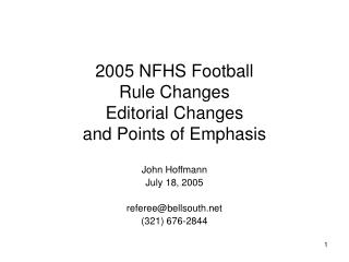 2005 NFHS Football Rule Changes Editorial Changes and Points of Emphasis