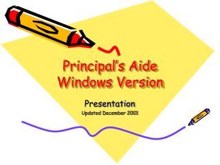 Principal s Aide Windows Version