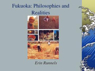 Fukuoka: Philosophies and Realities