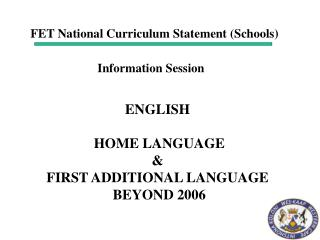 ENGLISH   HOME LANGUAGE  FIRST ADDITIONAL LANGUAGE  BEYOND 2006