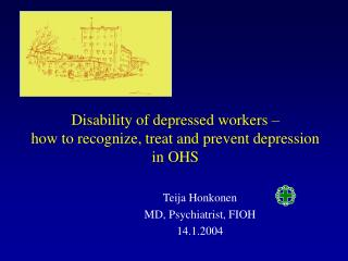 Disability of depressed workers    how to recognize, treat and prevent depression in OHS