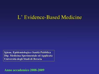L  Evidence-Based Medicine
