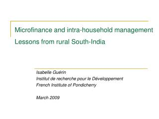 Microfinance and intra-household management  Lessons from rural South-India