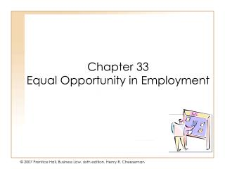 Chapter 33 Equal Opportunity in Employment