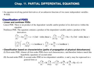 An equation involving partial derivatives of an unknown function of two more independent variables     PDE  Classificati