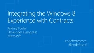 Integrating the Windows 8 Experience with Contracts