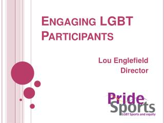Engaging LGBT Participants
