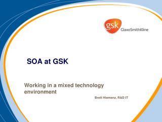 SOA at GSK