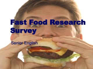 Fast Food Research Survey