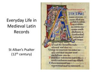 Everyday Life in Medieval Latin Records   St Alban s Psalter 12th century
