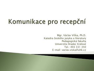 Komunikace pro recepcn