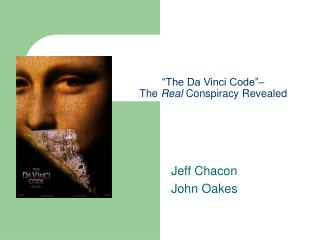 The Da Vinci Code   The Real Conspiracy Revealed