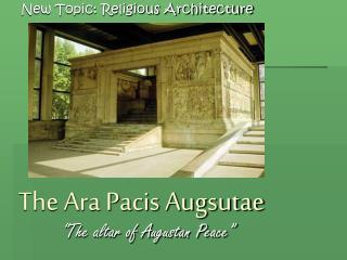 The Ara Pacis Augsutae