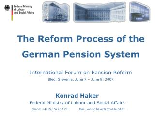 The Reform Process of the German Pension System