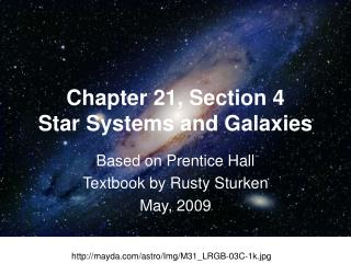 Chapter 21, Section 4 Star Systems and Galaxies