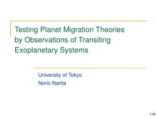 Testing Planet Migration Theories by Observations of Transiting Exoplanetary Systems