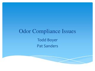 Odor Compliance Issues