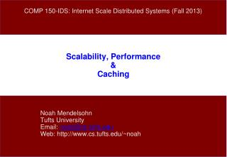 Scalability, Performance  Caching