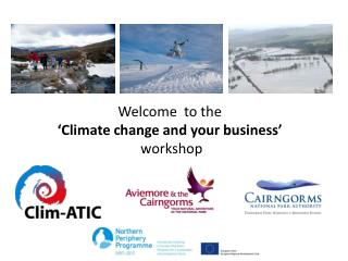 Welcome  to the  Climate change and your business    workshop