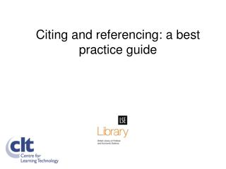 Citing and referencing: a best practice guide