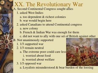 XX. The Revolutionary War