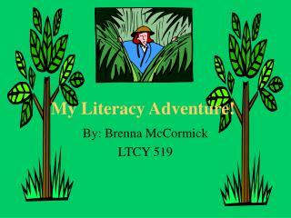 My Literacy Adventure