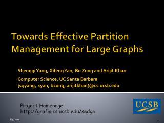 Towards Effective Partition Management for Large Graphs