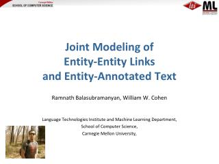 Joint Modeling of  Entity-Entity Links and Entity-Annotated Text