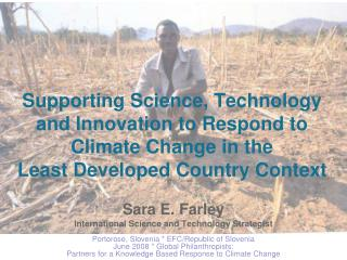 Supporting Science, Technology and Innovation to Respond to Climate Change in the  Least Developed Country Context