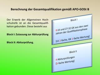 Berechnung der Gesamtqualifikation gem   APO-GOSt B