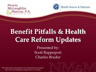 Benefit Pitfalls  Health Care Reform Updates