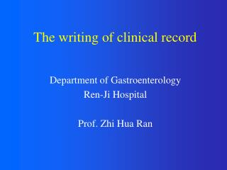 The writing of clinical record