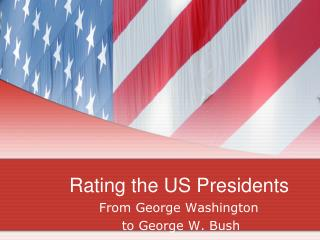 Rating the US Presidents