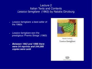 Lecture 2 Italian Texts and Contexts Lessico famigliare  1963 by Natalia Ginzburg