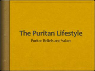 The Puritan Lifestyle