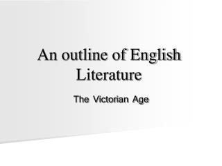 An outline of English Literature