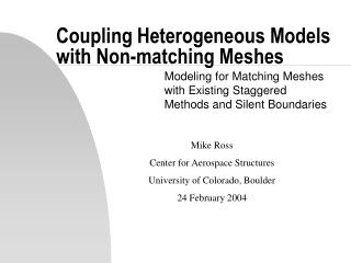 Coupling Heterogeneous Models with Non-matching Meshes