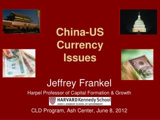 China-US Currency  Issues