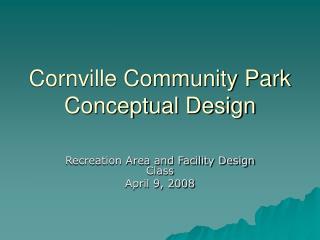 Cornville Community Park Conceptual Design
