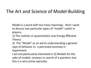 The Art and Science of Model-Building