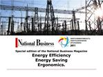 Special edition of the National Business Magazine Energy Efficiency Energy Saving Ergonomics.