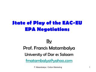 State of Play of the EAC-EU EPA Negotiations