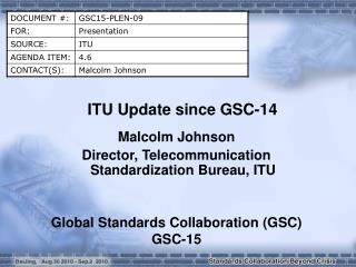 ITU Update since GSC-14