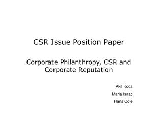 CSR Issue Position Paper  Corporate Philanthropy, CSR and Corporate Reputation