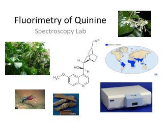 Fluorimetry of Quinine