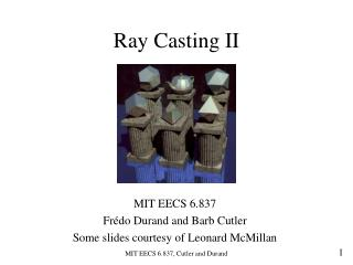 Ray Casting II